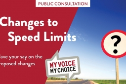 Changes to Speed Limits Have your say on the proposed changes